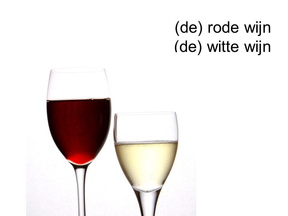 (de) rode wijn (de) witte wijn