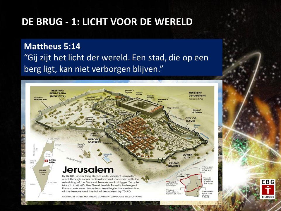 DE BRUG - 1: LICHT VOOR DE WERELD