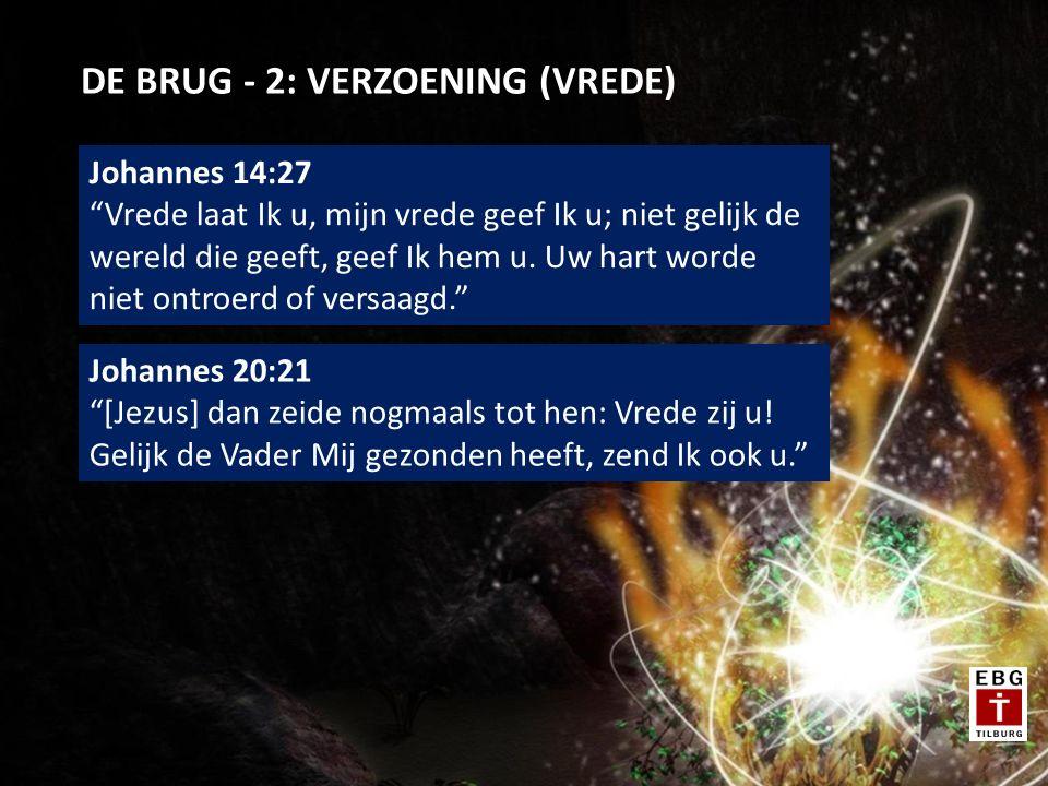 DE BRUG - 2: VERZOENING (VREDE)