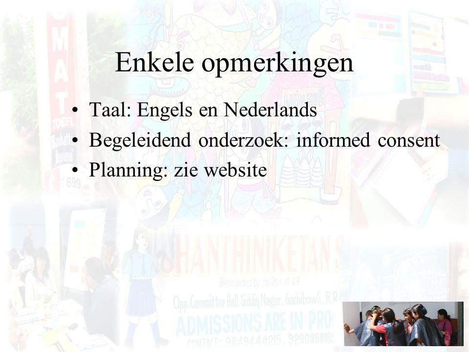 Enkele opmerkingen Taal: Engels en Nederlands