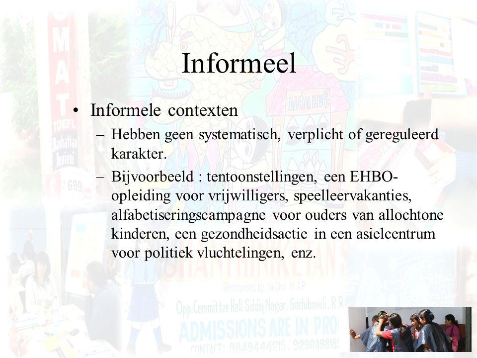 Informeel Informele contexten
