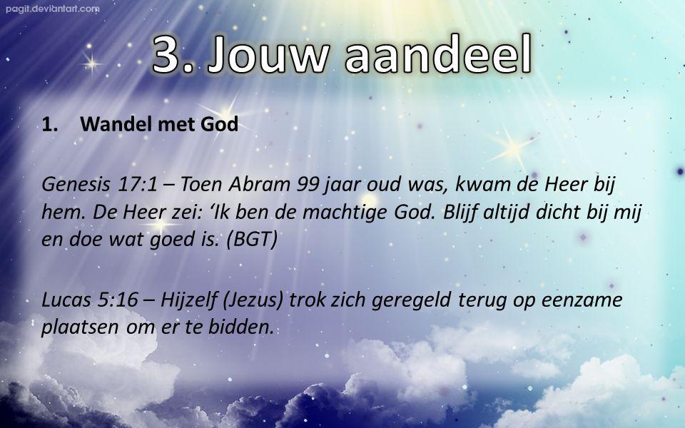 3. Jouw aandeel Wandel met God