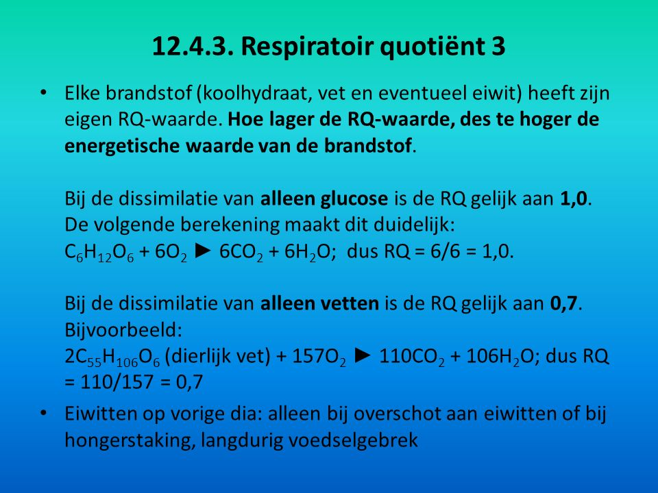 12.4.3. Respiratoir quotiënt 3