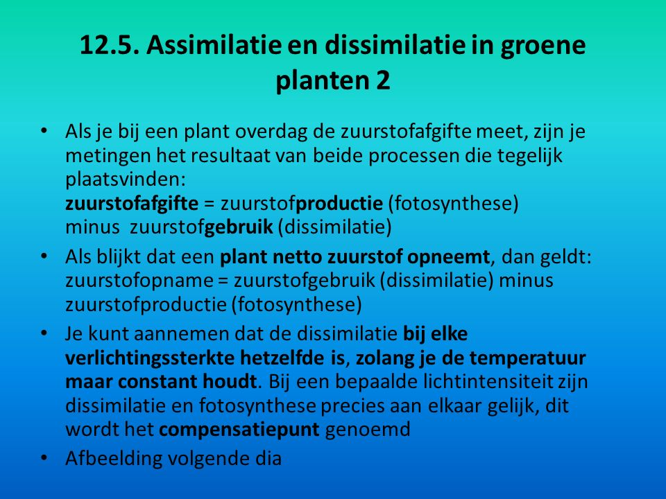 12.5. Assimilatie en dissimilatie in groene planten 2