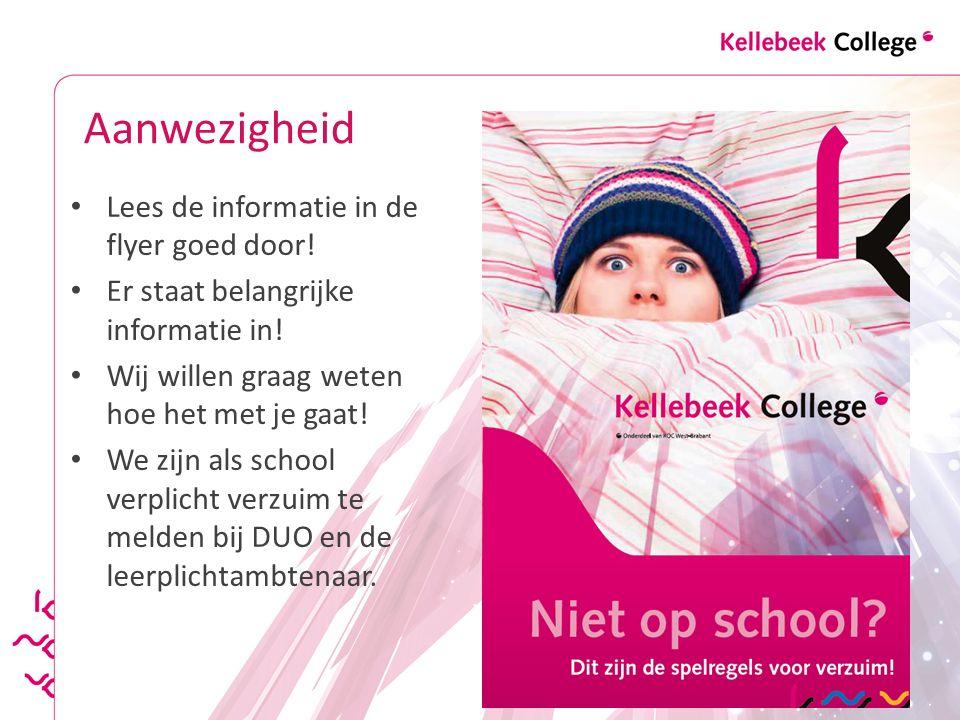 Aanwezigheid Lees de informatie in de flyer goed door!
