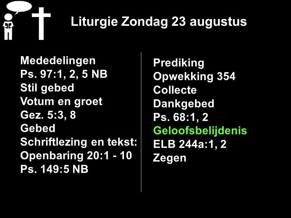 Liturgie Zondag 23 augustus