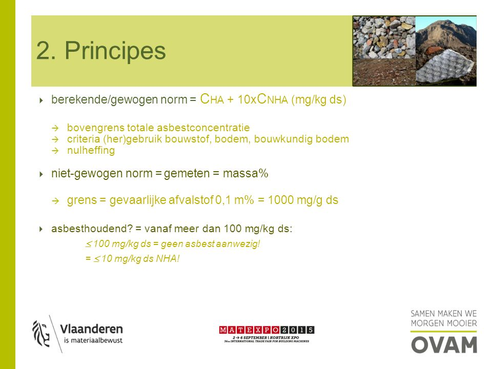 2. Principes berekende/gewogen norm = CHA + 10xCNHA (mg/kg ds)