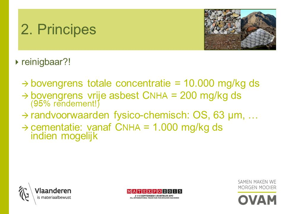 2. Principes bovengrens totale concentratie = 10.000 mg/kg ds