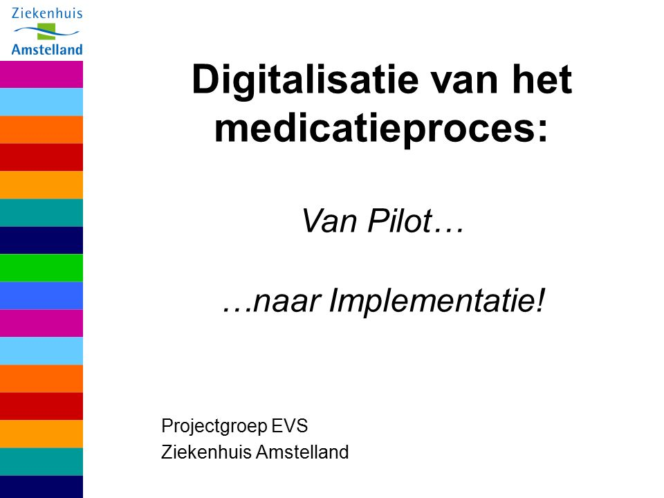 Projectgroep EVS Ziekenhuis Amstelland