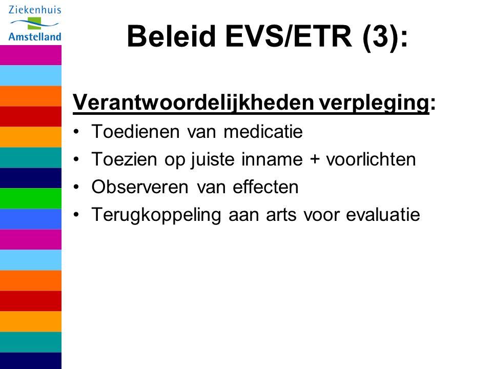 Beleid EVS/ETR (3): Verantwoordelijkheden verpleging: