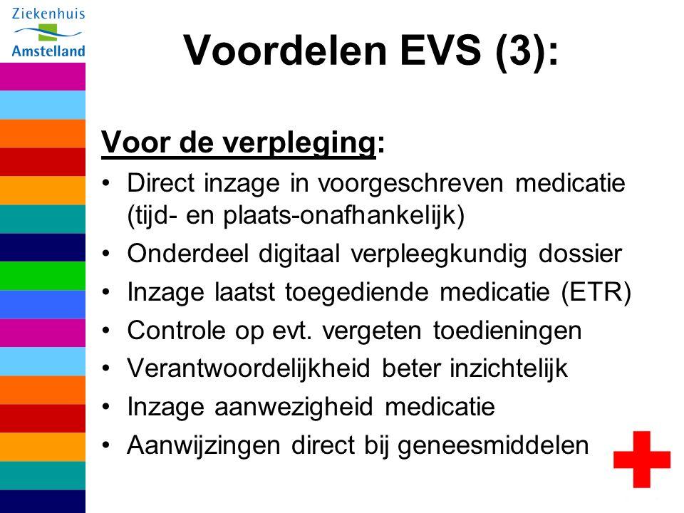 Voordelen EVS (3): Voor de verpleging: