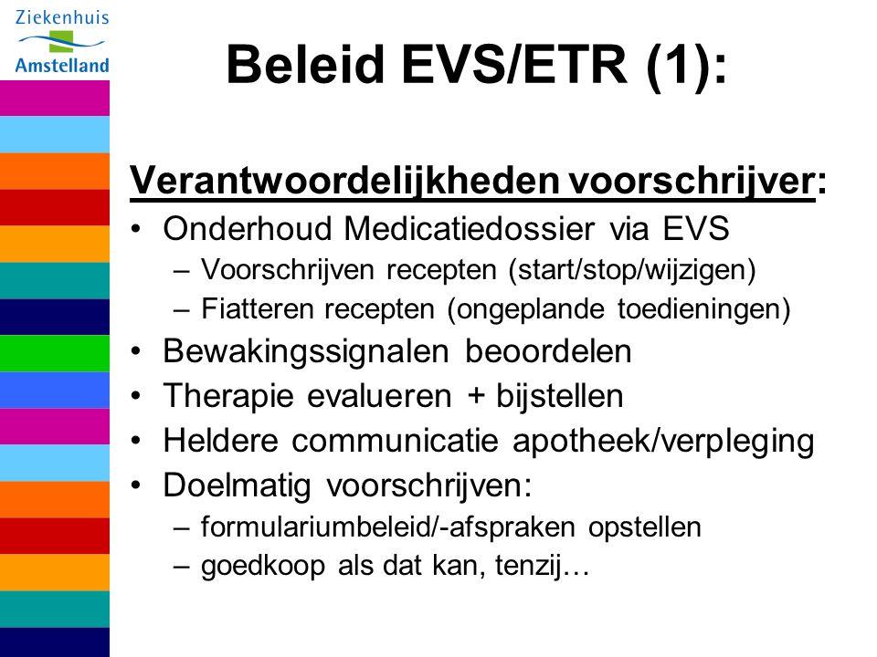 Beleid EVS/ETR (1): Verantwoordelijkheden voorschrijver: