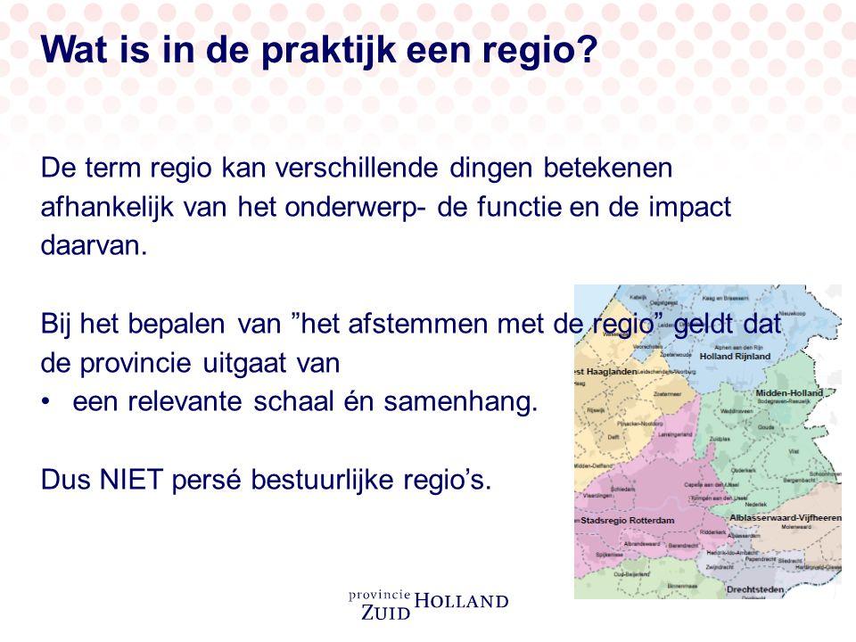 In de praktijk betekent … zo nodig regionaal afgestemd …