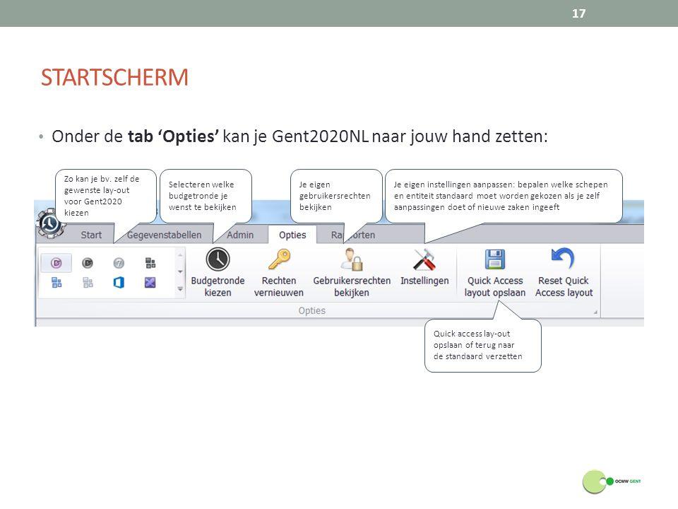 STARTSCHERM Onder de tab 'Opties' kan je Gent2020NL naar jouw hand zetten: Zo kan je bv. zelf de gewenste lay-out voor Gent2020 kiezen.