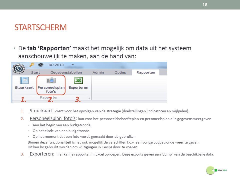 STARTSCHERM De tab 'Rapporten' maakt het mogelijk om data uit het systeem aanschouwelijk te maken, aan de hand van: