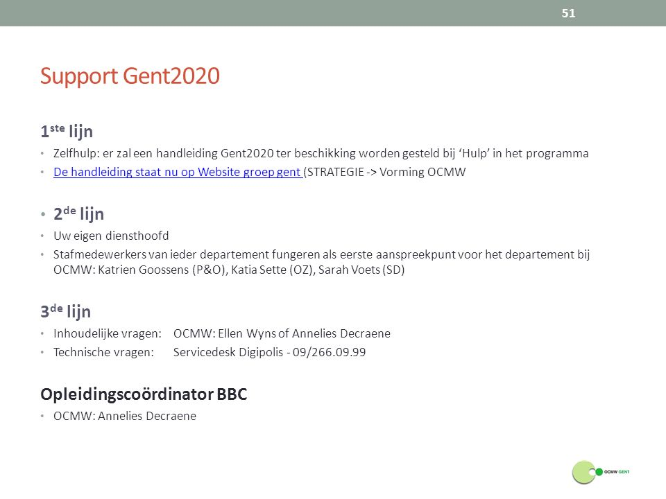 Support Gent2020 1ste lijn 2de lijn 3de lijn Opleidingscoördinator BBC