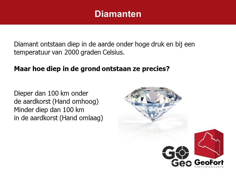 Diamanten Diamant ontstaan diep in de aarde onder hoge druk en bij een temperatuur van 2000 graden Celsius.