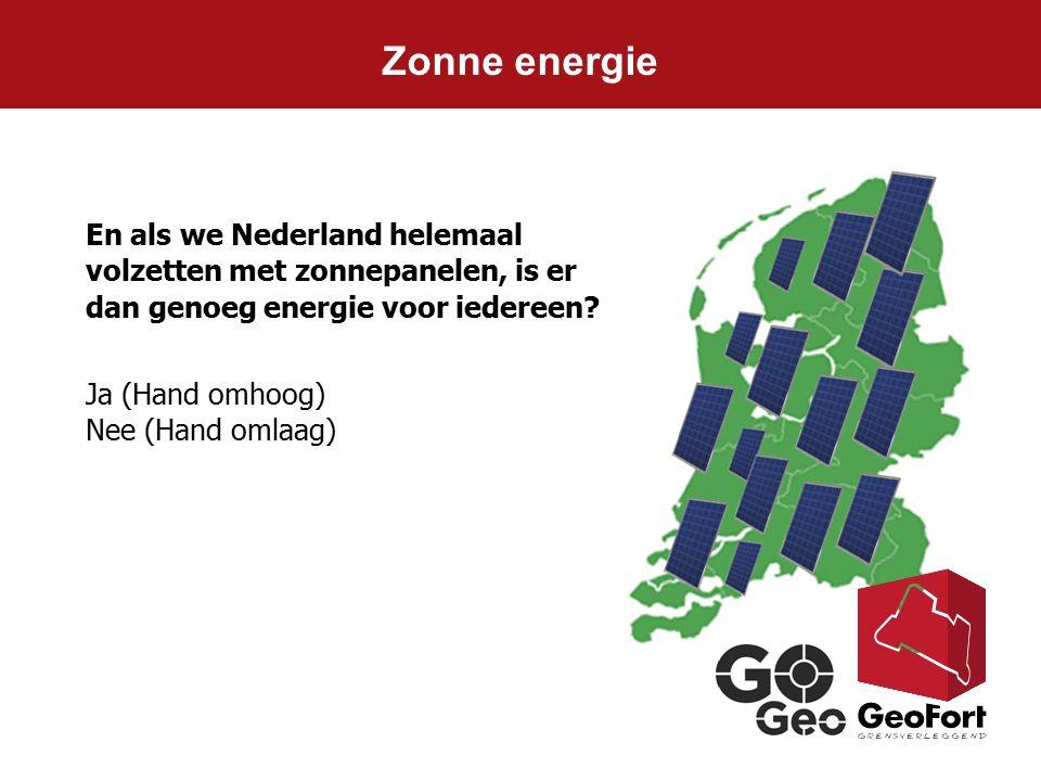 Zonne energie En als we Nederland helemaal volzetten met zonnepanelen, is er dan genoeg energie voor iedereen