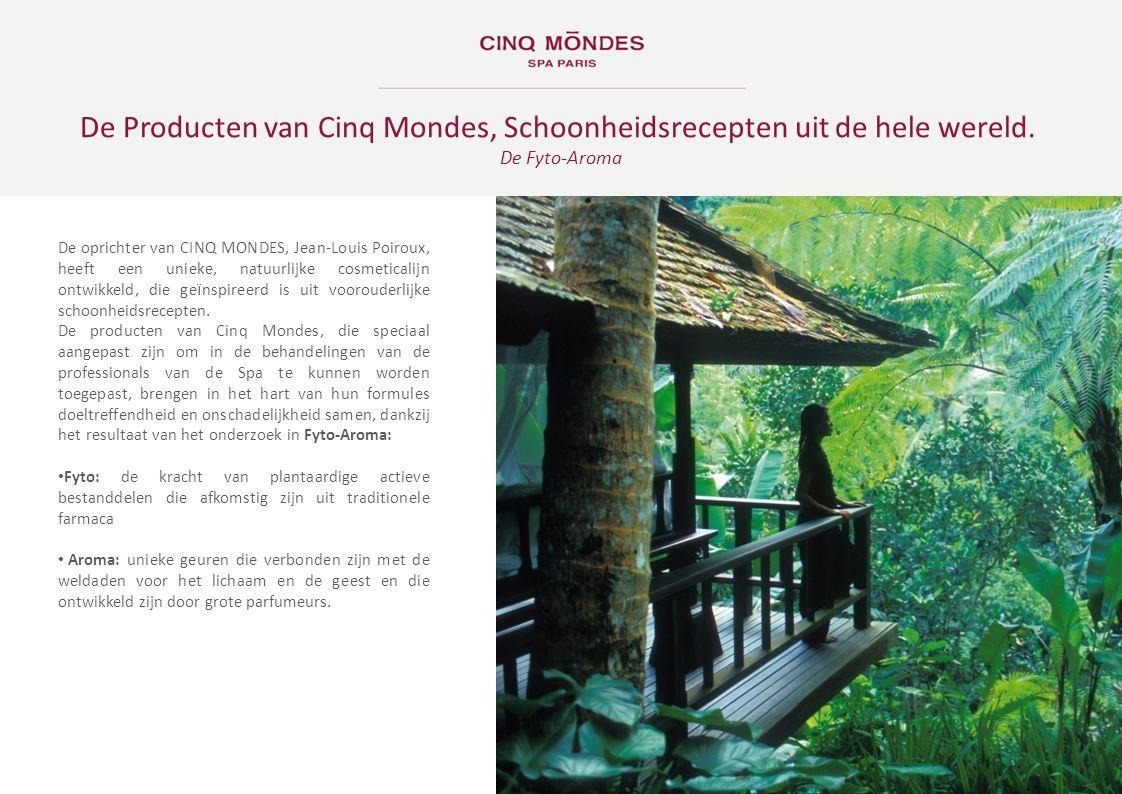 De Producten van Cinq Mondes, Schoonheidsrecepten uit de hele wereld.