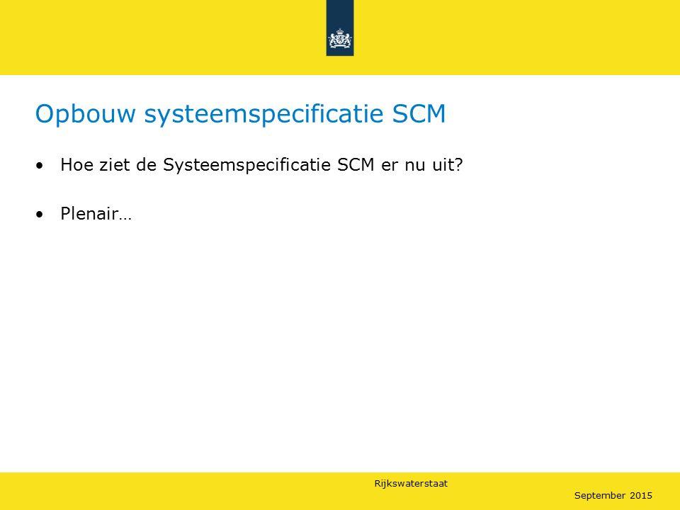Opbouw systeemspecificatie SCM