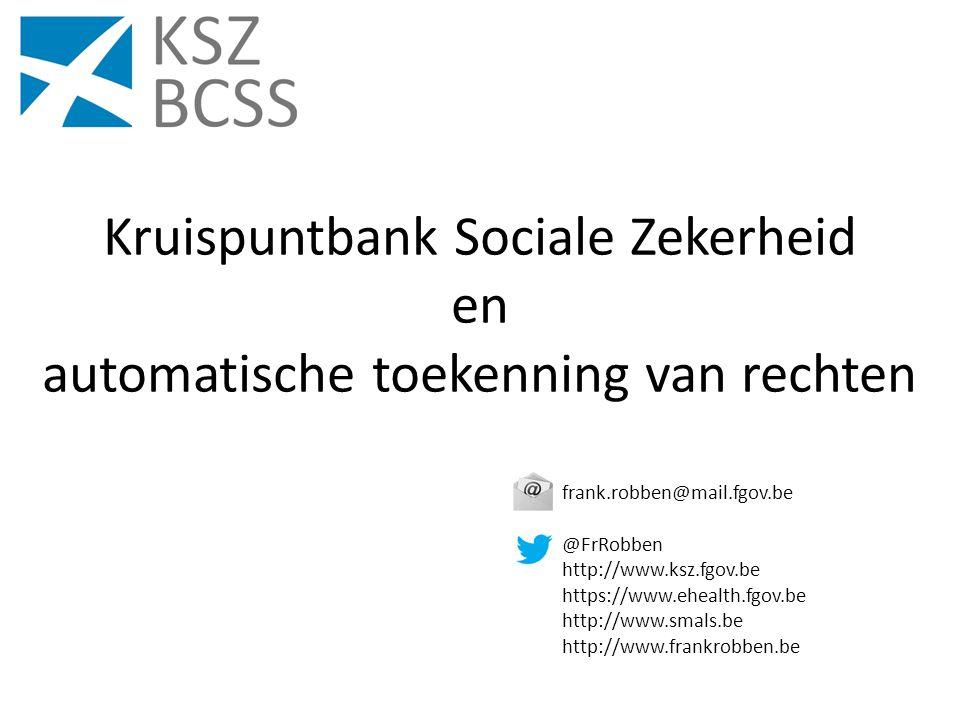 Kruispuntbank Sociale Zekerheid en automatische toekenning van rechten