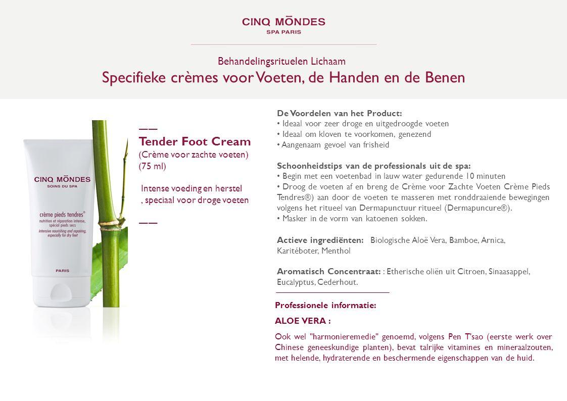 Specifieke crèmes voor Voeten, de Handen en de Benen
