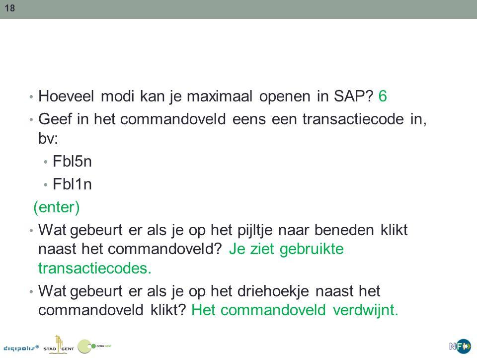 Hoeveel modi kan je maximaal openen in SAP 6