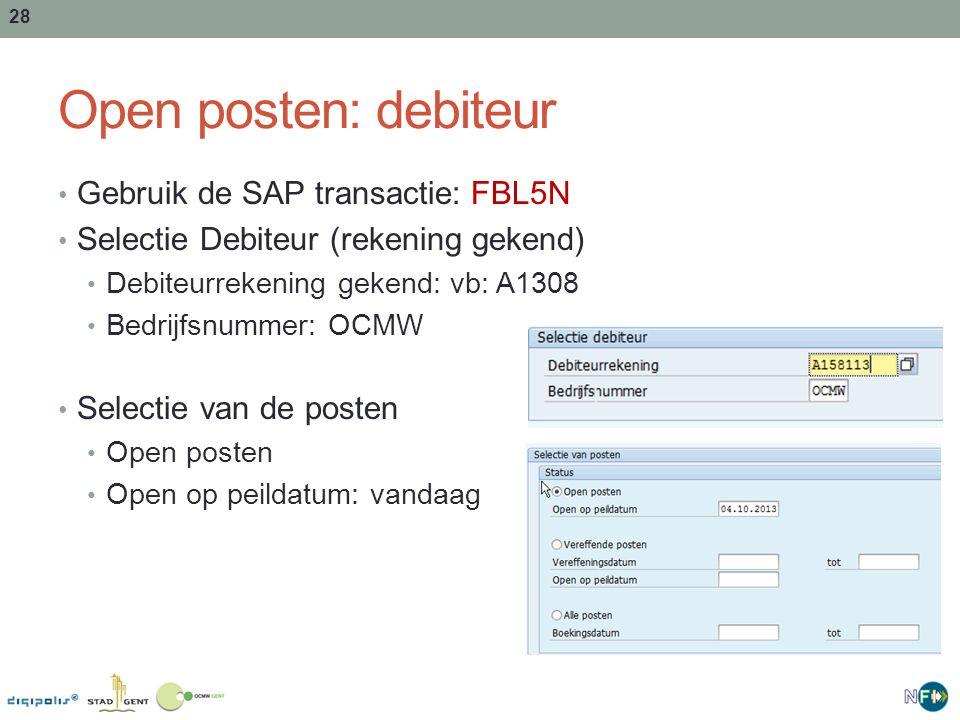 Open posten: debiteur Gebruik de SAP transactie: FBL5N