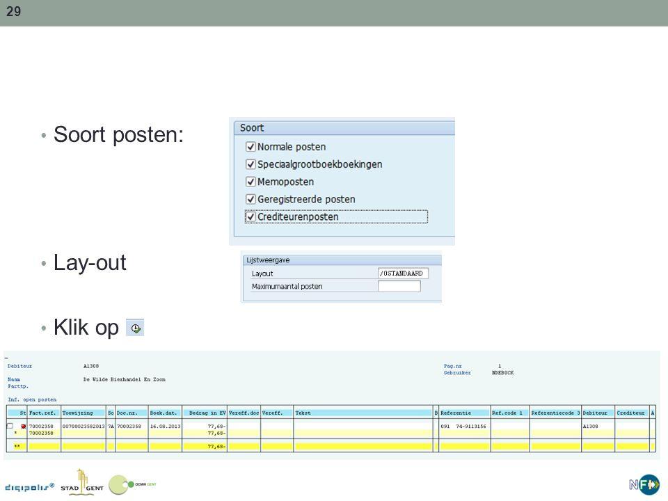 Soort posten: Lay-out Klik op doc nr: uniek nr. in SAP