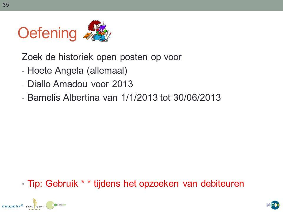 Oefening Zoek de historiek open posten op voor Hoete Angela (allemaal)