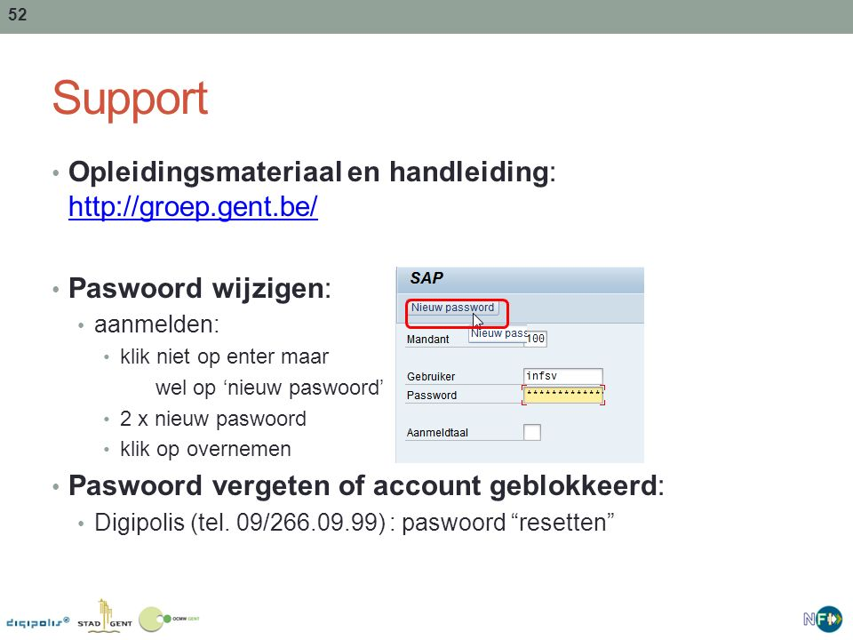 Support Opleidingsmateriaal en handleiding: http://groep.gent.be/