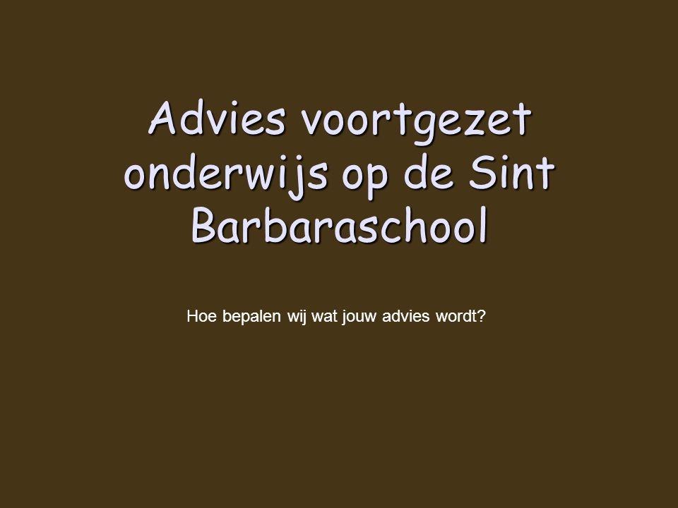 Advies voortgezet onderwijs op de Sint Barbaraschool