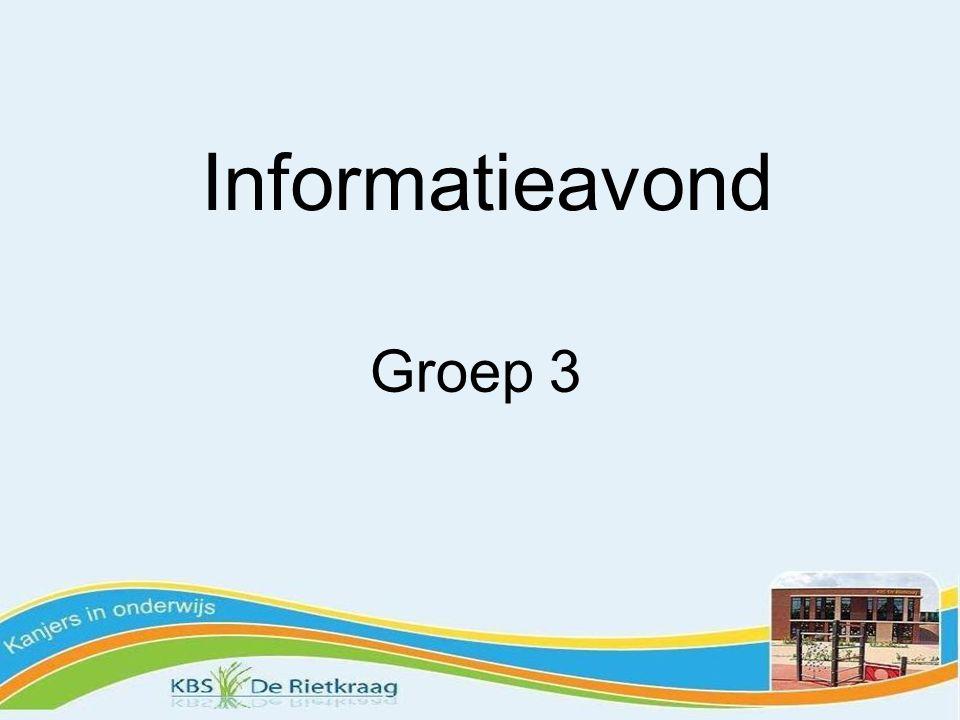Informatieavond Groep 3