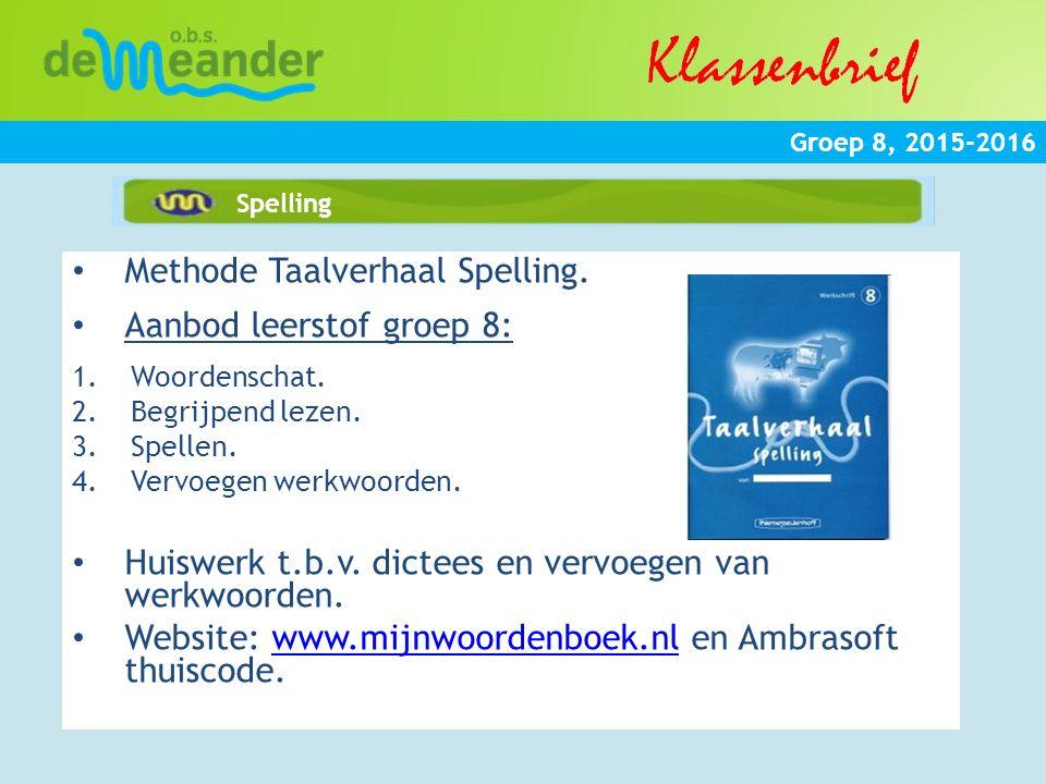 Methode Taalverhaal Spelling. Aanbod leerstof groep 8: