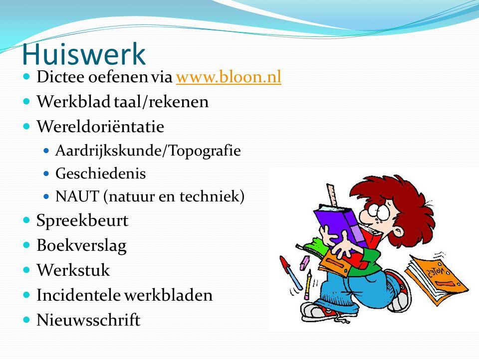 Huiswerk Dictee oefenen via www.bloon.nl Werkblad taal/rekenen