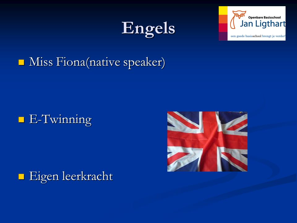 Engels Miss Fiona(native speaker) E-Twinning Eigen leerkracht