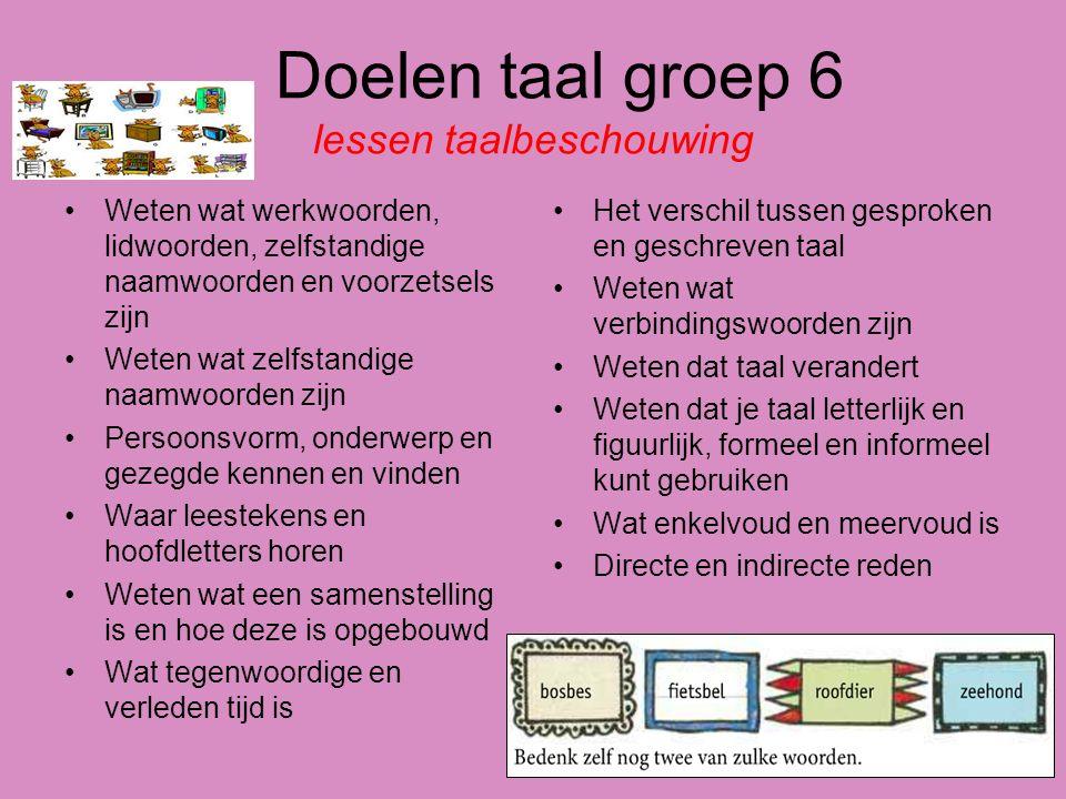 Doelen taal groep 6 lessen taalbeschouwing
