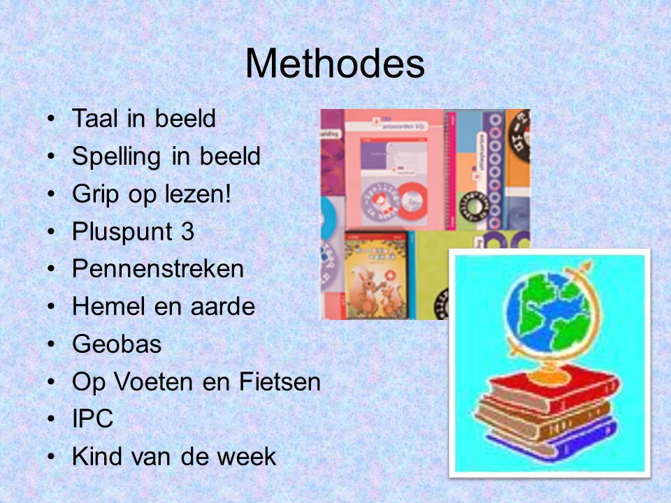 Methodes Taal in beeld Spelling in beeld Grip op lezen! Pluspunt 3