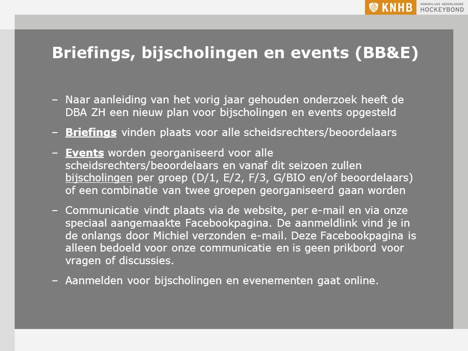 Briefings, bijscholingen en events (BB&E)