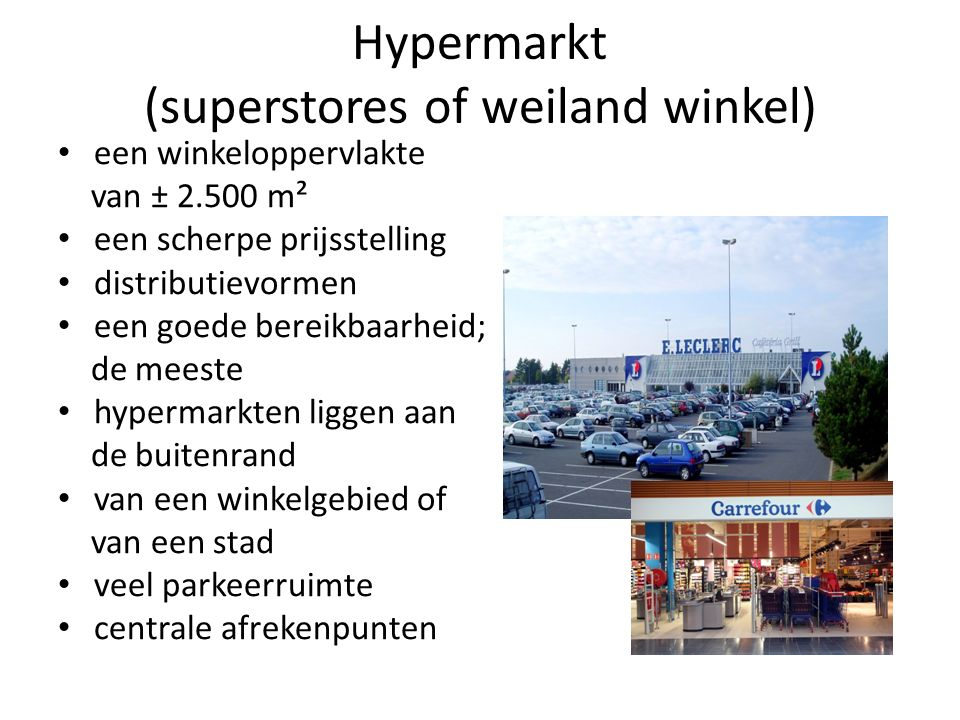 Hypermarkt (superstores of weiland winkel)