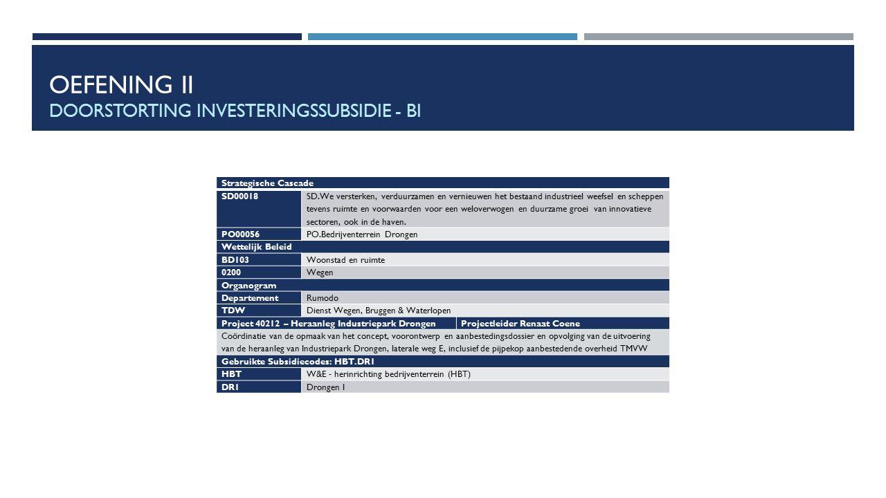 Oefening II Doorstorting investeringssubsidie - BI
