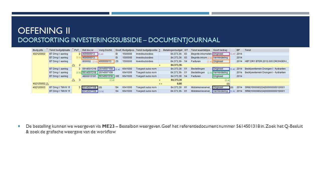 Oefening II Doorstorting investeringssubsidie – documentjournaal