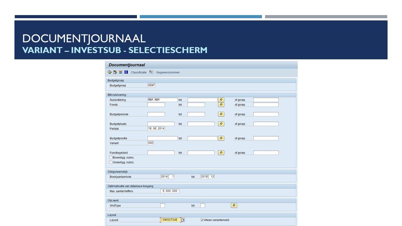 Documentjournaal Variant – INVESTSUB - Selectiescherm