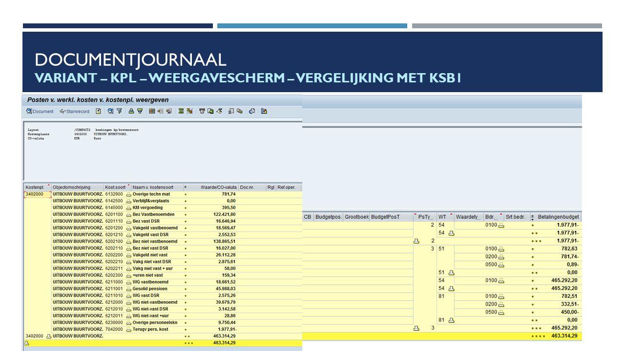 Documentjournaal Variant – KPL – Weergavescherm – Vergelijking met KSB1