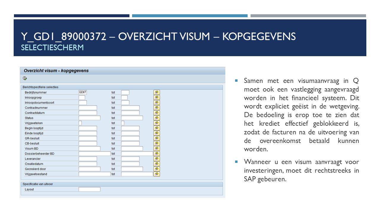 Y_GD1_89000372 – Overzicht visum – kopgegevens Selectiescherm