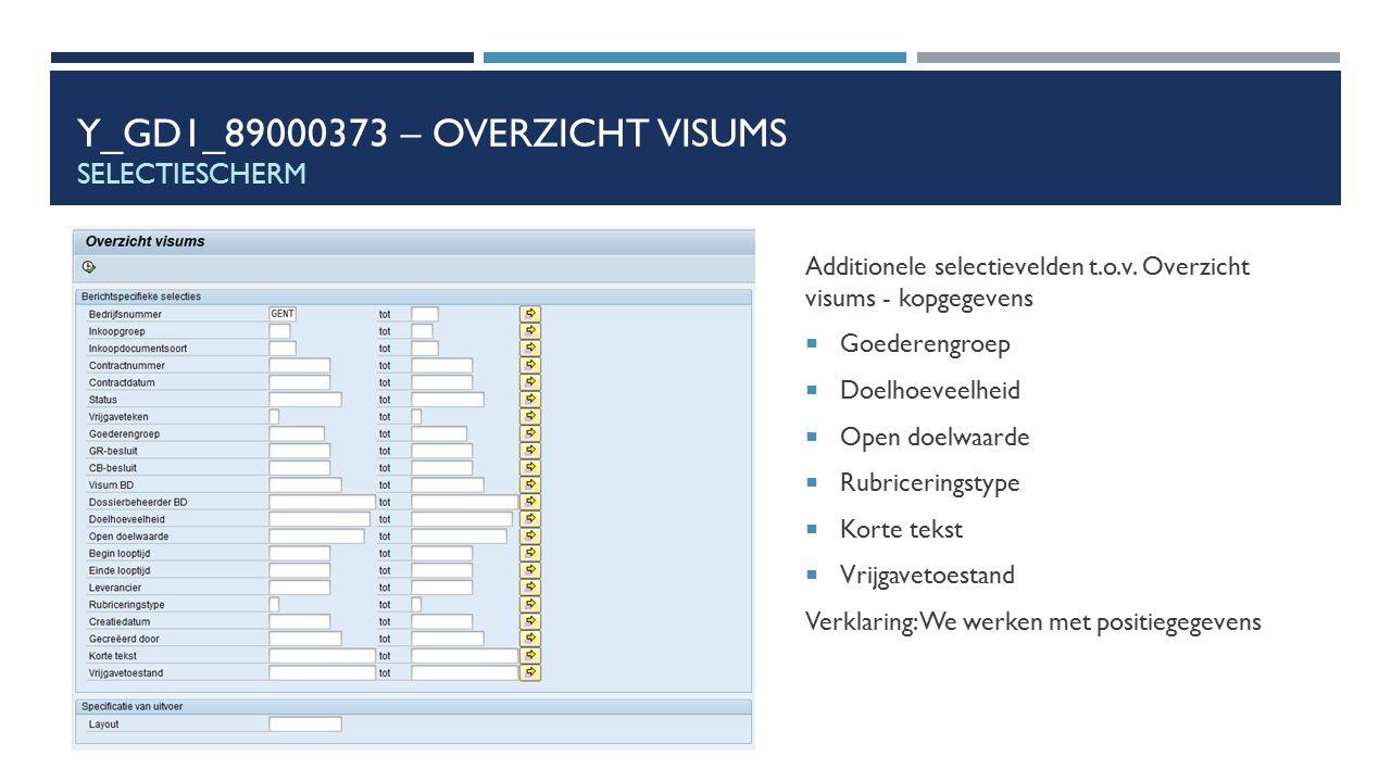 Y_GD1_89000373 – Overzicht visums Selectiescherm