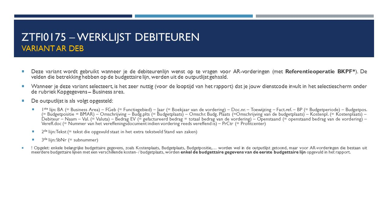 ZTFI0175 – Werklijst debiteuren Variant AR Deb