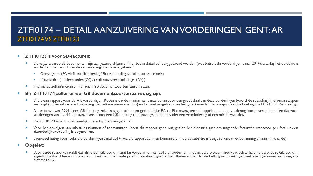 ZTFI0174 – Detail aanzuivering van vorderingen Gent: AR ZTFI0174 vs ZTFI0123