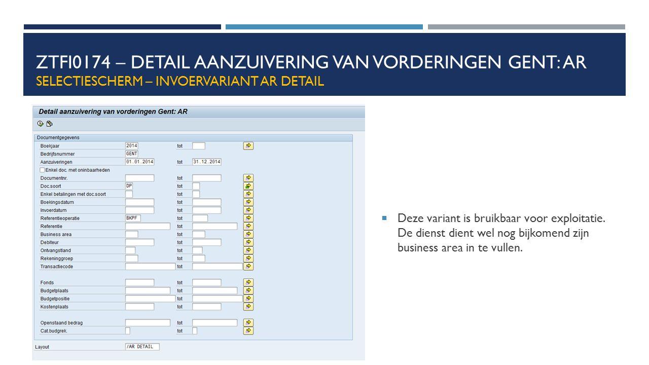 ZTFI0174 – Detail aanzuivering van vorderingen Gent: AR selectiescherm – invoervariant AR DETAIL