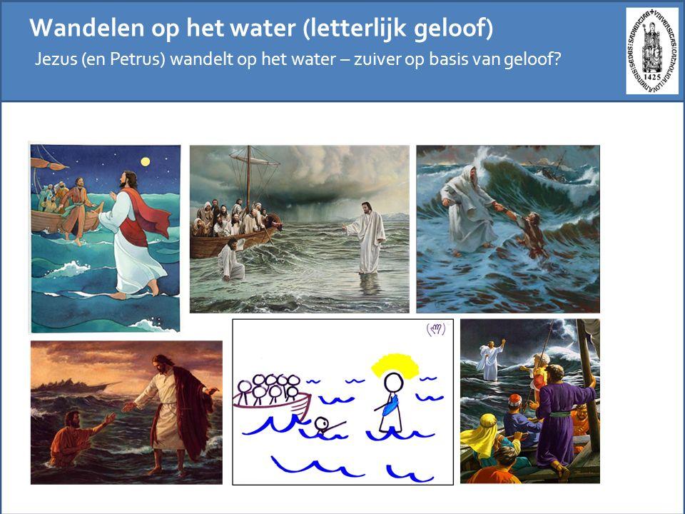 Wandelen op het water (letterlijk geloof)